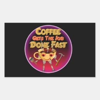 El café consigue el trabajo hecho rápidamente pegatina rectangular