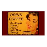 El café de la bebida hace cosas estúpidas más rápi plantilla de tarjeta personal