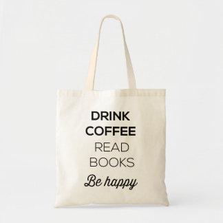 El café de la bebida leyó los libros sea feliz bolsa de mano