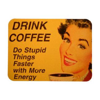 El café de la bebida y hace cosas estúpidas más rá imanes flexibles