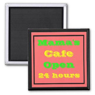 El café de la mamá abre 24 horas imán cuadrado