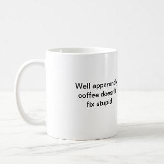 El café del pozo no fija al parecer estúpido taza de café