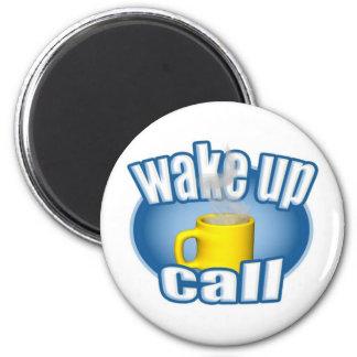El café despierta llamada imán redondo 5 cm