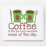 El café es el menú del día más importante alfombrillas de raton