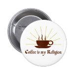 El café es mi religión pin