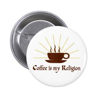 El café es mi religión pin redondo 5 cm