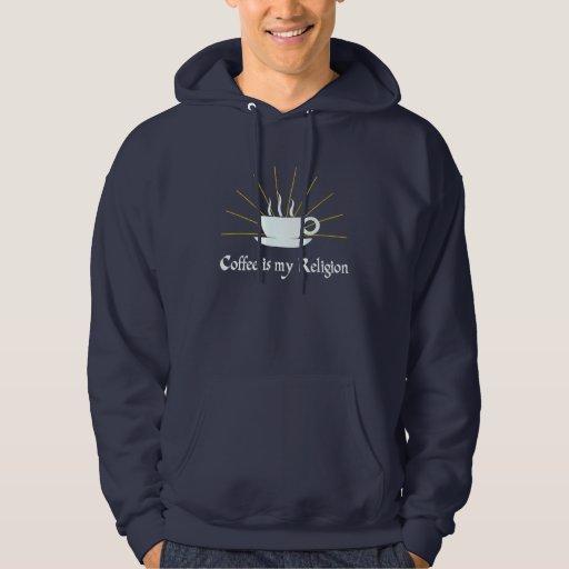 El café es mi religión suéter con capucha