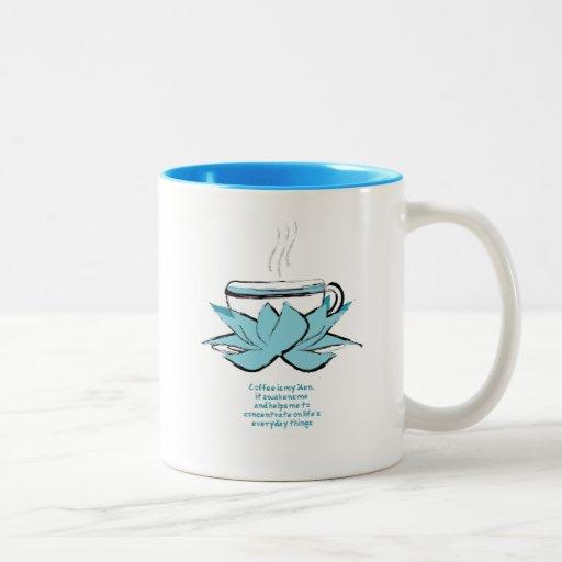 el café es mi zen taza de dos tonos