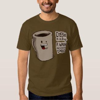 El café es una camisa de la droga