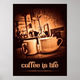 El café es vida póster