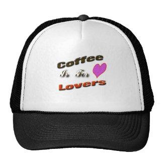 El café está para los amantes gorras