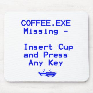 ¡El café falta Alfombrillas De Ratones
