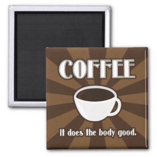 El café hace el buen imán II del cuerpo