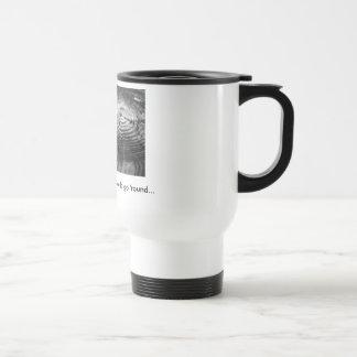 """El """"café hace que el mundo va taza 'redonda"""""""