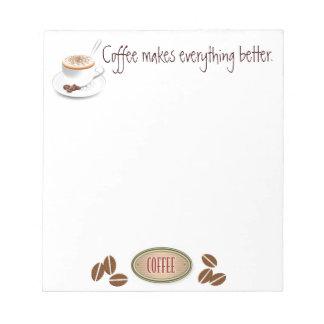 El café hace todo una mejor libreta blocs de notas