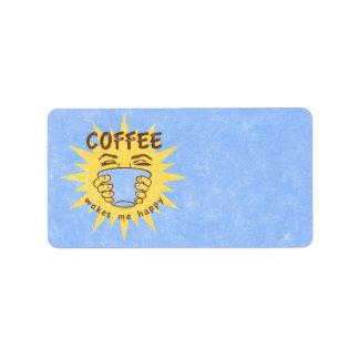 El café me despierta feliz etiquetas de dirección