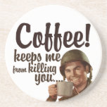 El café me guarda de matarle posavaso para bebida