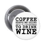 El café me guarda el ir hasta el vino pin