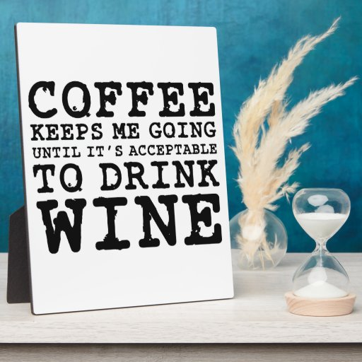 El café me guarda el ir hasta el vino placa de madera