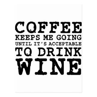 El café me guarda el ir hasta el vino postales