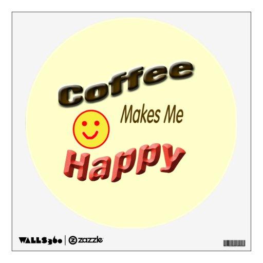 El café me hace feliz