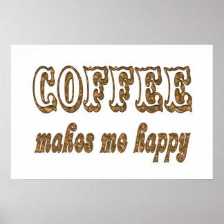 El café me hace feliz impresiones