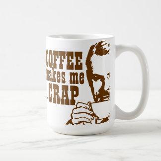 ¡El café me hace la MIERDA! Taza Básica Blanca