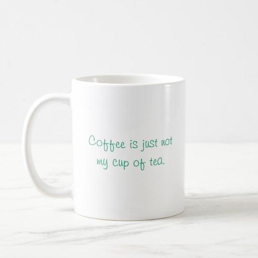 El café no es apenas mi taza de té