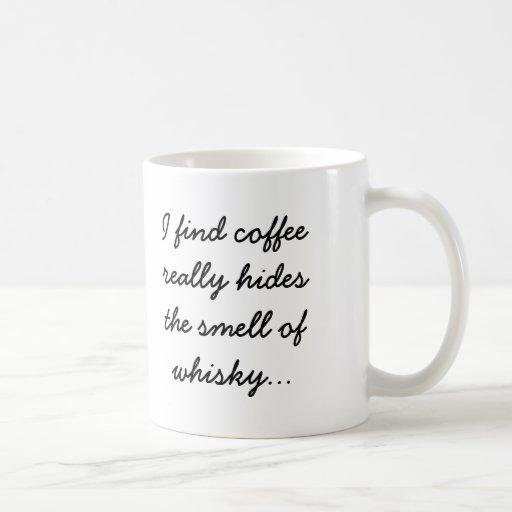 El café oculta el olor del whisky taza básica blanca