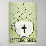 El cafeína ahorra posters