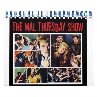 El calendario de la demostración del Mal jueves