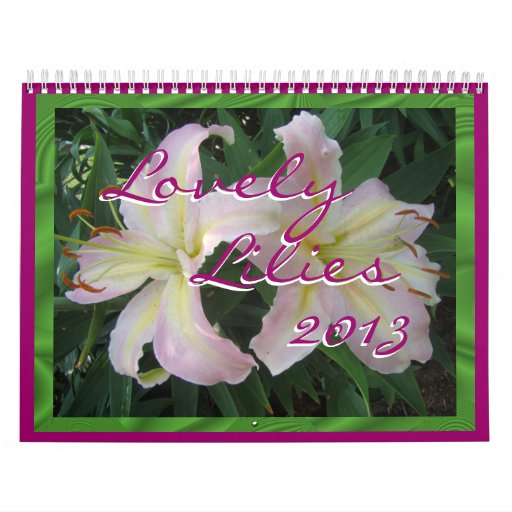 El calendario precioso de 2013 lirios lo personali