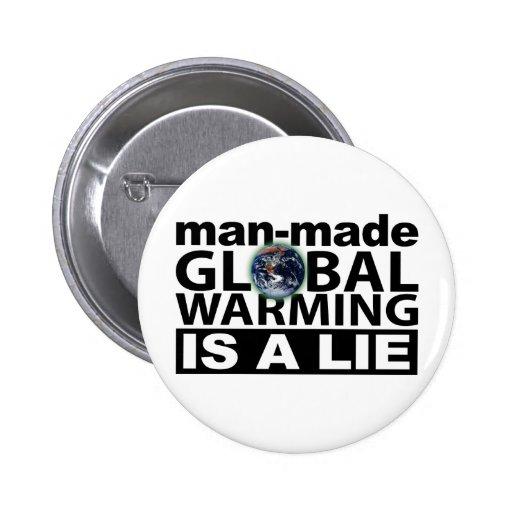 El calentamiento del planeta artificial es una men pin redondo de 2 pulgadas