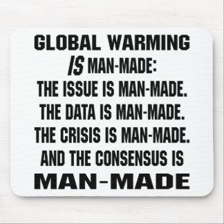 El calentamiento del planeta es artificial tapetes de ratón