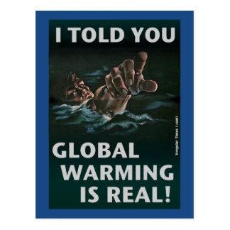 El calentamiento del planeta es real postal