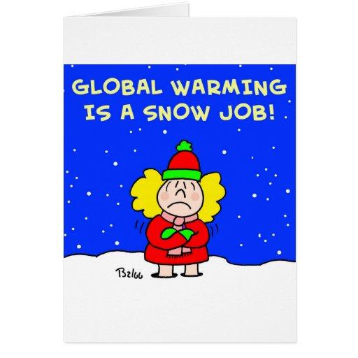 el calentamiento del planeta es un trabajo de niev tarjeta de felicitación