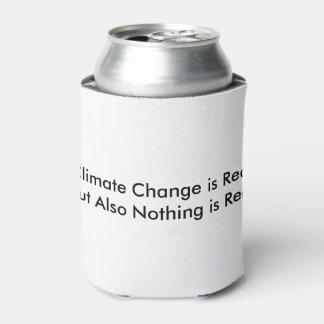 El cambio de clima es real pero nada es real enfriador de latas