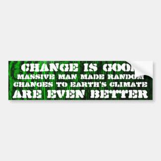 El cambio es cambio de clima bueno, al azar es mej pegatina para auto