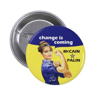 """El """"cambio es"""" elección de McCain que viene Sarah  Pin Redondo De 2 Pulgadas"""