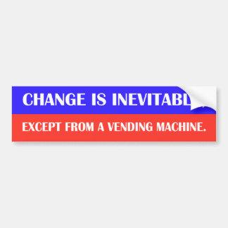 El cambio es inevitable, excepto de un machin de l pegatina para auto