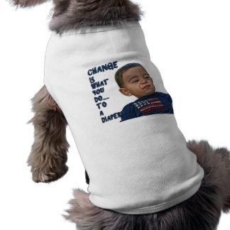 ¡El cambio es lo que usted lo hace… a un pañal! Camisa De Perro
