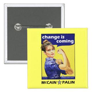 """El """"cambio es"""" McCain/Partido Republicano de Palin Pin Cuadrado"""