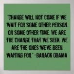 """El """"cambio no vendrá…"""" Cita de Barack Obama Posters"""