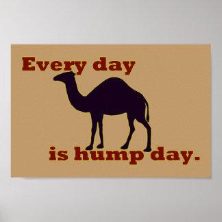 """El camello """"cada día es día de chepa """" posters"""