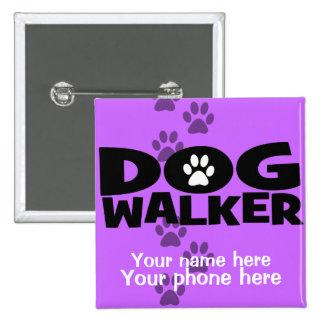 ¡El caminar del perro y promoción del caminante de Pin Cuadrada 5 Cm
