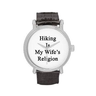 El caminar es la religión de mi esposa relojes de mano