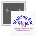 El caminar para la esperanza de mi cuñada pin