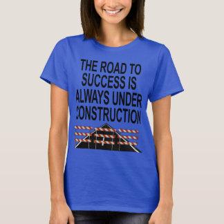 El camino al éxito - bajo construcción playera