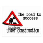 El camino al éxito está siempre bajo construcción postal