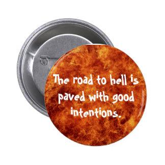El camino al infierno se pavimenta con buenas inte pins
